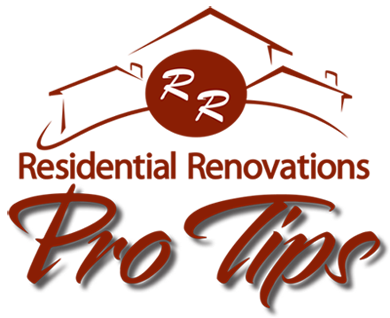 Residential Renovations Pro Tips Resource Center for Home Remodeling